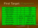 first target fragments6