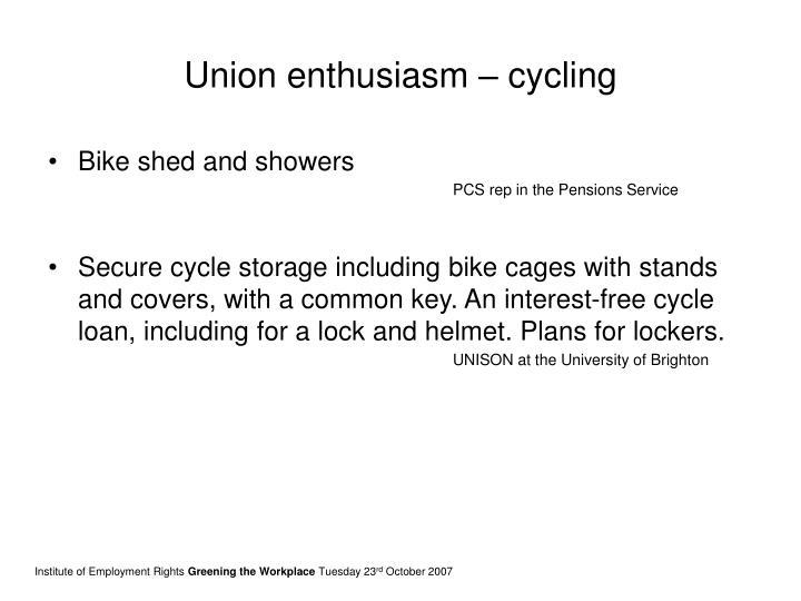 Union enthusiasm – cycling