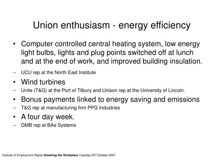 Union enthusiasm - energy efficiency