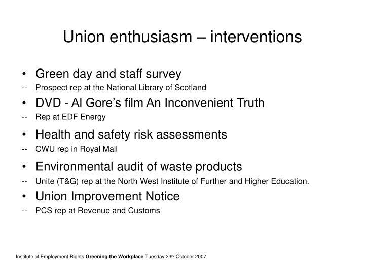Union enthusiasm – interventions
