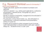 e g research workload same for scholarship t and s and engagement