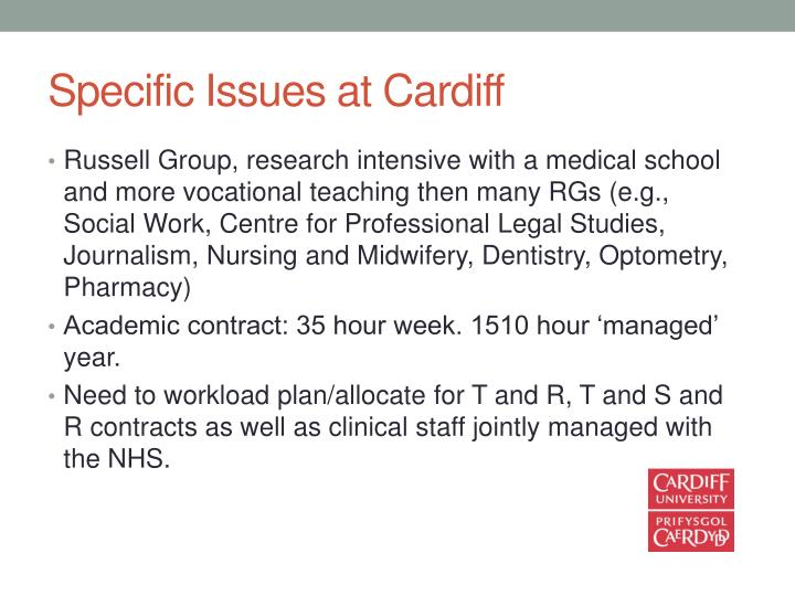 Specific Issues at Cardiff