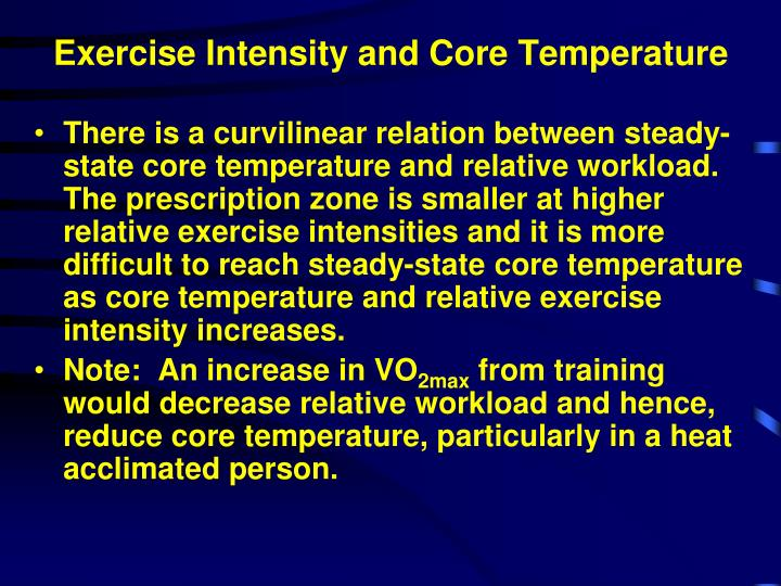 Exercise Intensity and Core Temperature