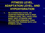 fitness level adaptation level and hypohydration