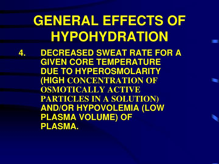 GENERAL EFFECTS OF HYPOHYDRATION