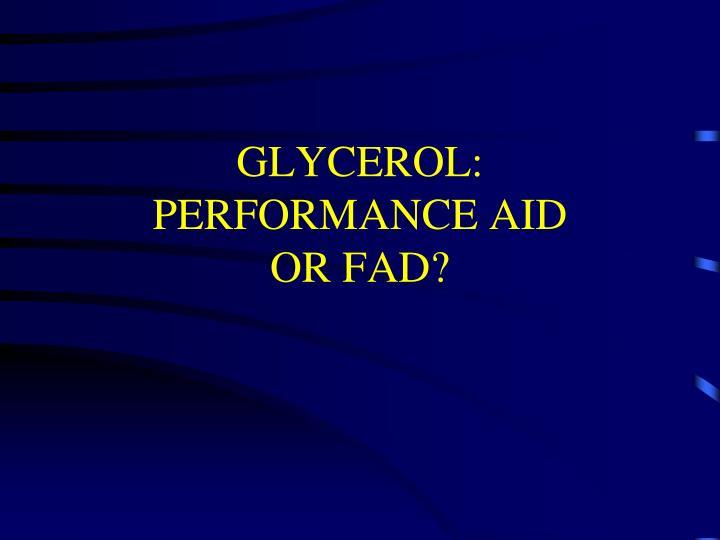 GLYCEROL: