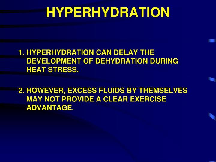 HYPERHYDRATION