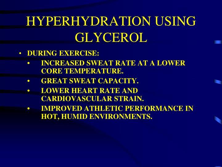HYPERHYDRATION USING GLYCEROL