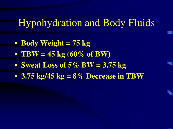 Hypohydration and Body Fluids