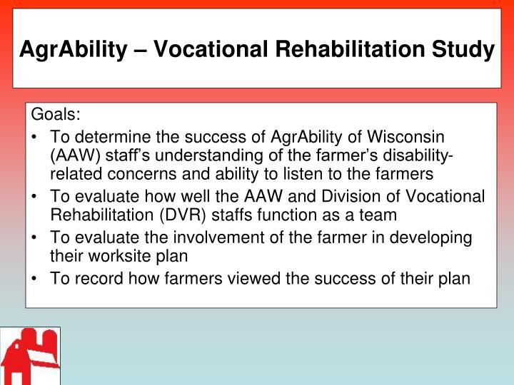 AgrAbility – Vocational Rehabilitation Study