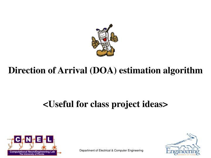 Direction of Arrival (DOA) estimation algorithm