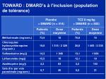 toward dmard s l inclusion population de tol rance