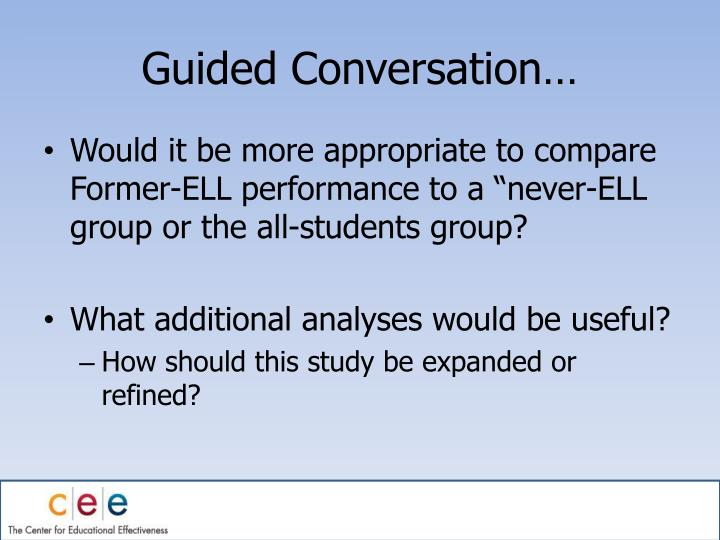 Guided Conversation…