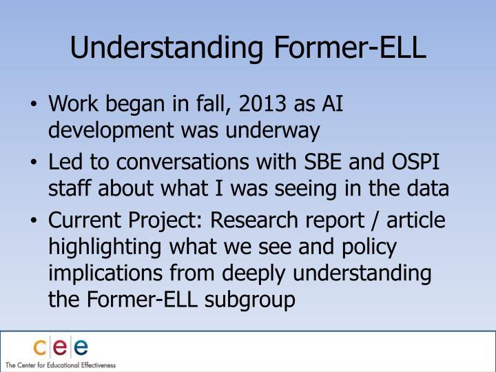 Understanding Former-ELL
