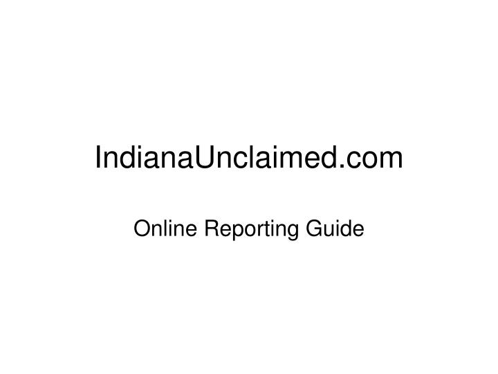 Indianaunclaimed com