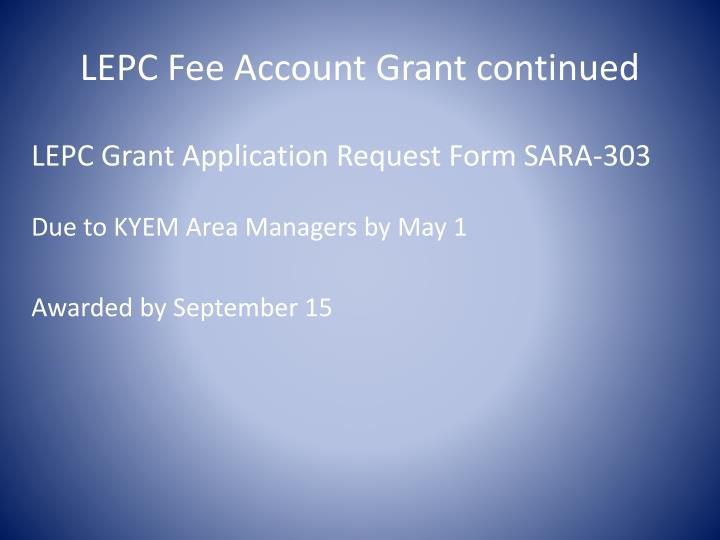 LEPC Fee Account Grant continued