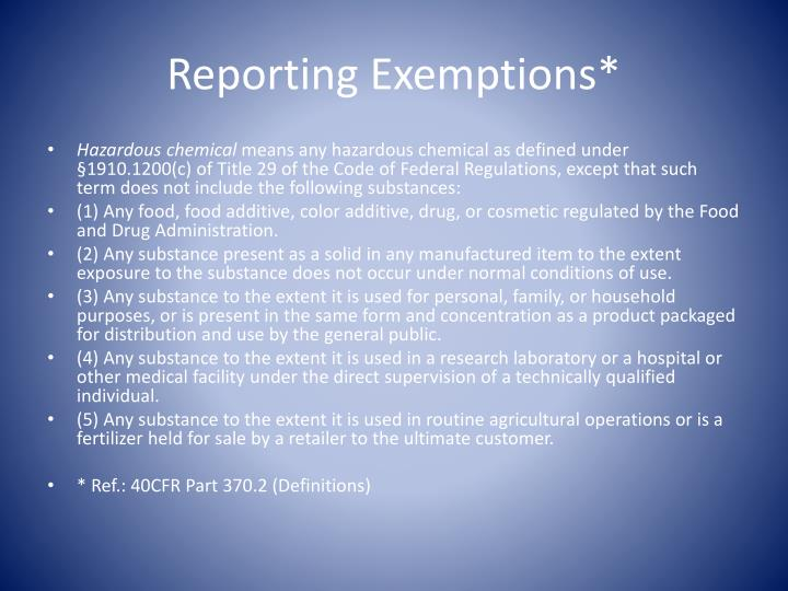 Reporting Exemptions*
