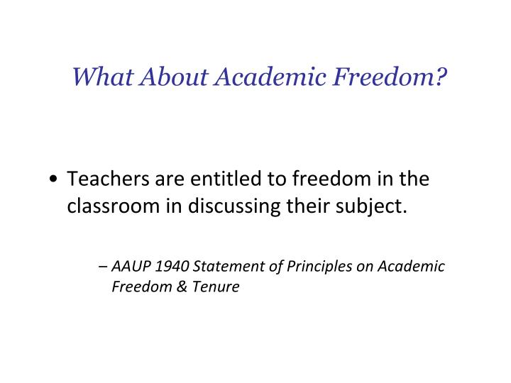 What About Academic Freedom?