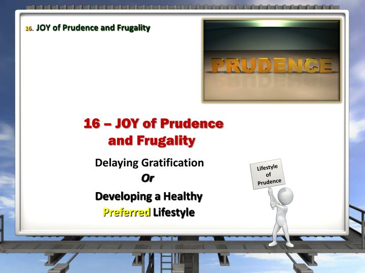 JOY of Prudence and Frugality
