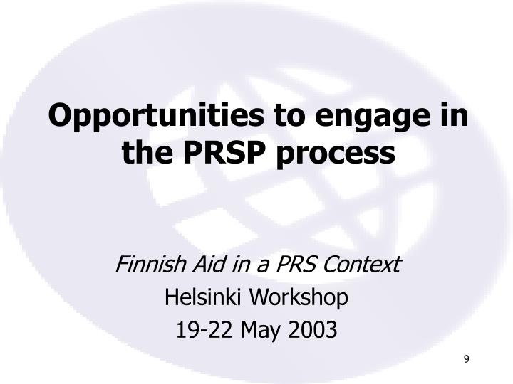 Opportunities to engage in the PRSP process
