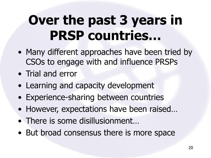 Over the past 3 years in PRSP countries…
