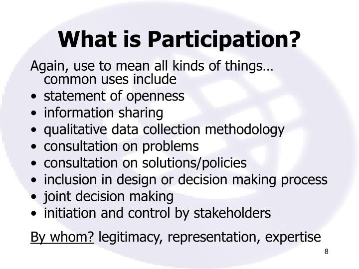 What is Participation?