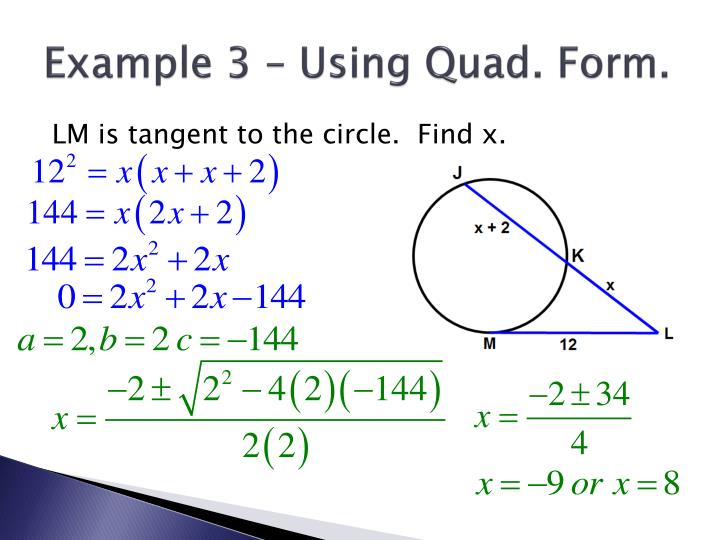 Example 3 – Using Quad. Form.