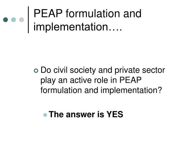 PEAP formulation and implementation….