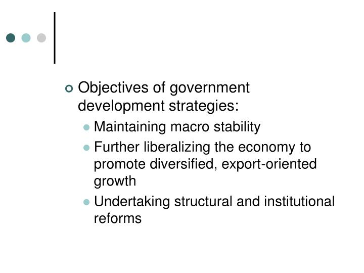 Objectives of government development strategies: