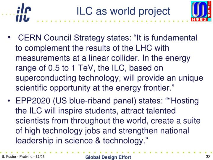 ILC as world project
