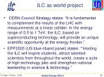 ilc as world project1