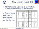 new phenomena @ ilc