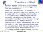 why a linear collider
