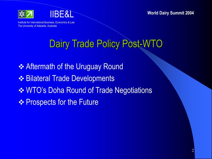 Dairy Trade Policy Post-WTO