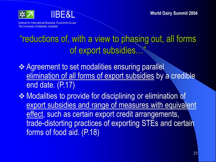 """""""reductions of, with a view to phasing out, all forms of export subsidies…"""""""