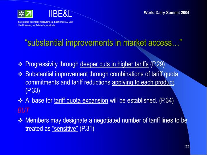 """""""substantial improvements in market access…"""""""