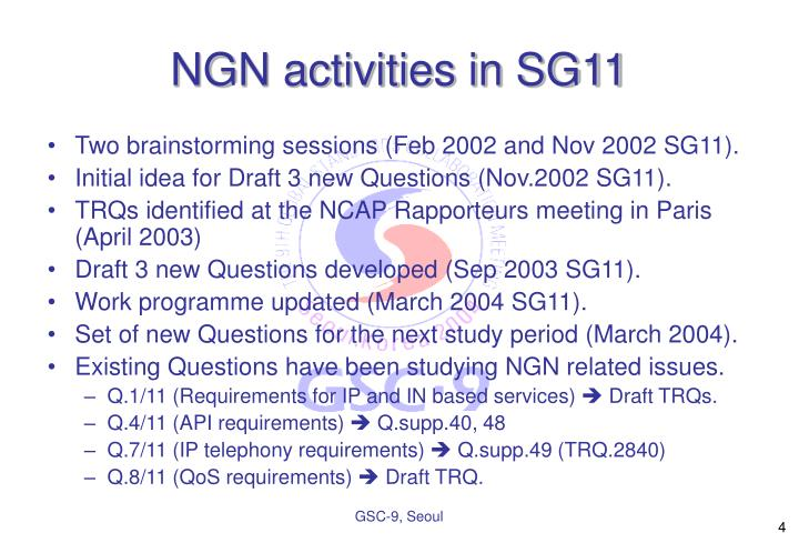 NGN activities in SG11