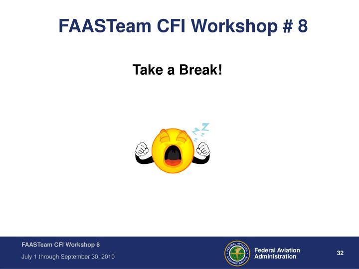 FAASTeam CFI Workshop # 8