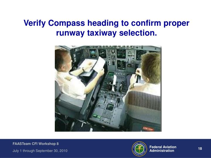 Verify Compass heading to confirm proper runway taxiway selection.