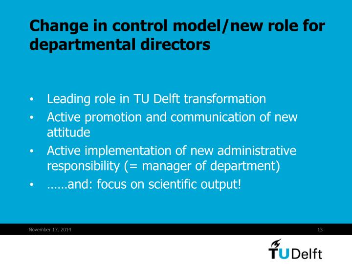 Change in control model/new role for departmental directors