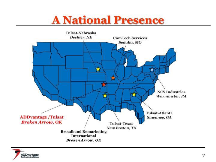 A National Presence