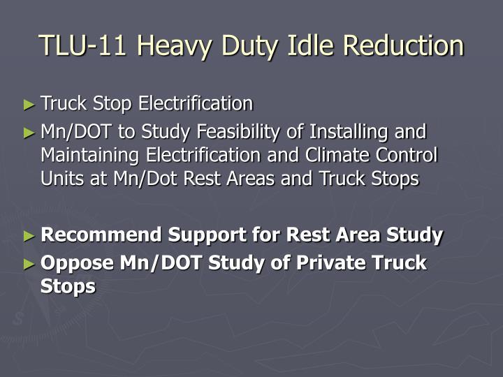 TLU-11 Heavy Duty Idle Reduction