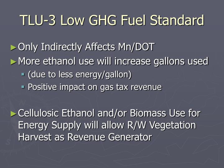 TLU-3 Low GHG Fuel Standard