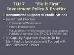 tlu 7 fix it first investment policy practice1