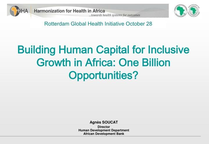 Building human capital for inclusive growth in africa one billion opportunities