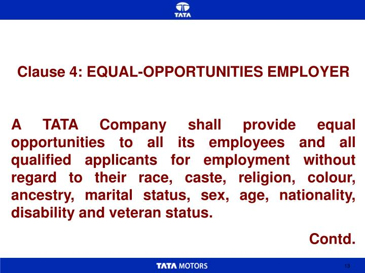 Clause 4: EQUAL-OPPORTUNITIES EMPLOYER