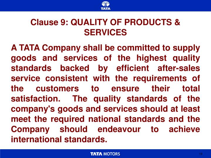 Clause 9: QUALITY OF PRODUCTS & SERVICES