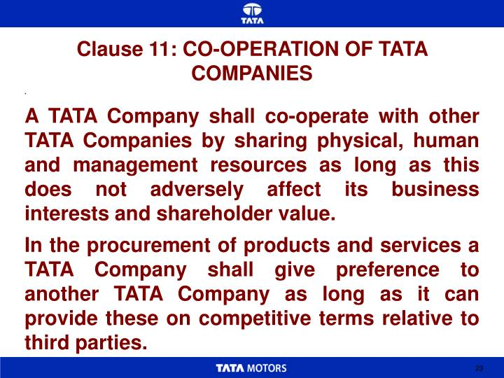 Clause 11: CO-OPERATION OF TATA COMPANIES