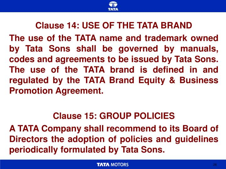 Clause 14: USE OF THE TATA BRAND