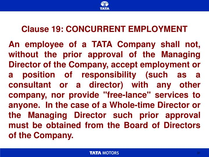 Clause 19: CONCURRENT EMPLOYMENT